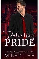 Detecting Pride: An Erotic Detective Novel (Sin Book 4) Kindle Edition