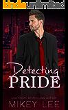 Detecting Pride : An Erotic Detective Novel: Sin Book 4