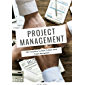Project Management: 2021 Everything You Need To Know About Project Management