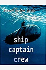 Ship Captain and Crew Kindle Edition