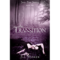 The Transition: Soul Pair Series. Book 1.