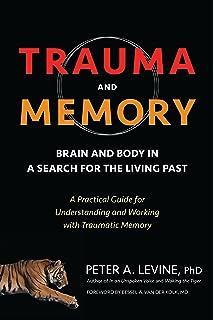 Waking The Tiger: Healing Trauma - The Innate Capacity to