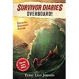 Overboard! (Survivor Diaries Book 1)