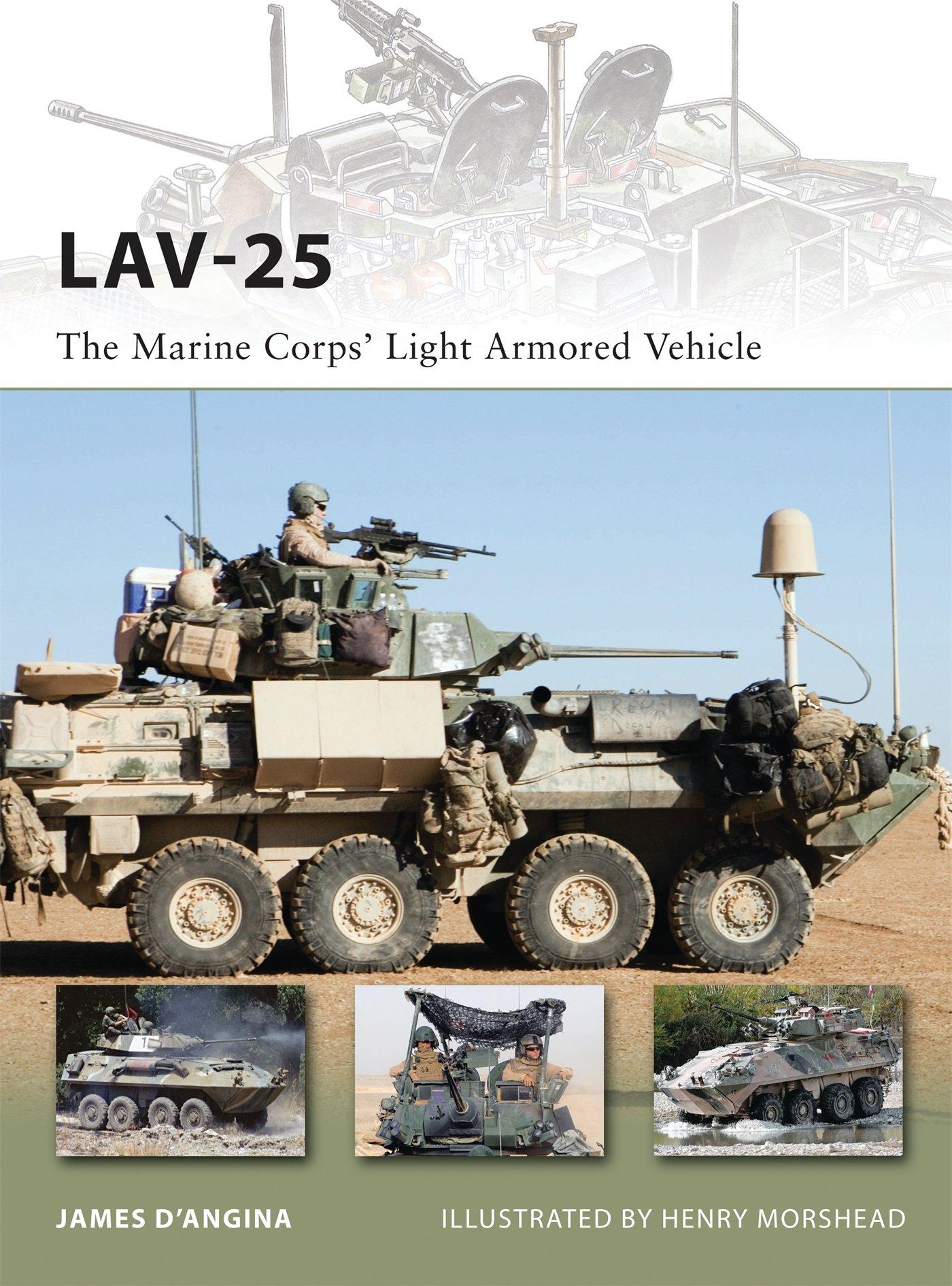 LAV 25  The Marine Corps' Light Armored Vehicle  New Vanguard Band 185