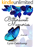 Bittersweet Memories: A Novel