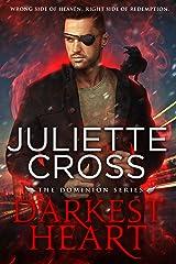 Darkest Heart (Dominion Book 2) Kindle Edition