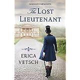 The Lost Lieutenant (Serendipity & Secrets Book 1)