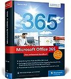 Microsoft Office 365: Das umfassende Handbuch für Administratoren. Aktuell zu Microsoft Office 365 (Enterprise und Business Edition) und Office 365 Deutschland