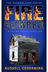 Fire Bomber (The Shadow Club Book 1) Kindle Edition