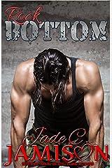 Rock Bottom (Bullet Book 3) Kindle Edition