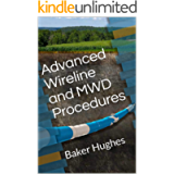 Advanced Wireline and MWD Procedures: Baker Hughes