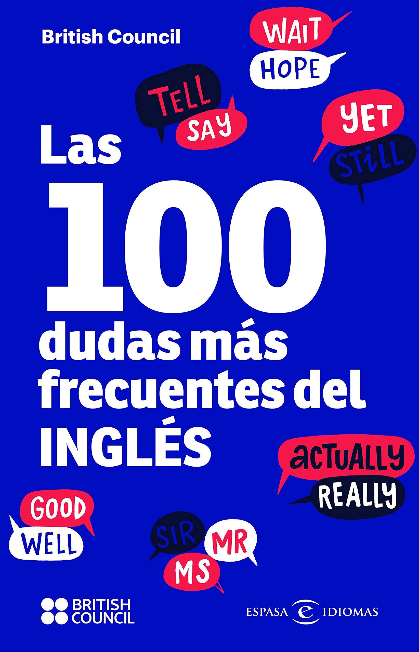 Las 100 dudas más frecuentes del inglés (IDIOMAS) por British Council