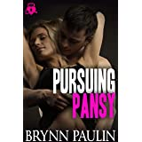 Pursuing Pansy: Bolthouse Security Book 1 (I'm Yours 4)