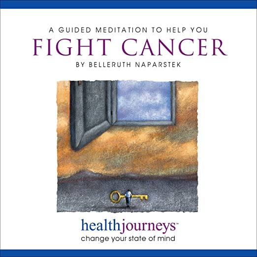 Belleruth Naparstek A Guided Meditation To Help You Fight Cancer