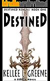 Destined - A LitRPG Novel (Destined Realms Book 1)