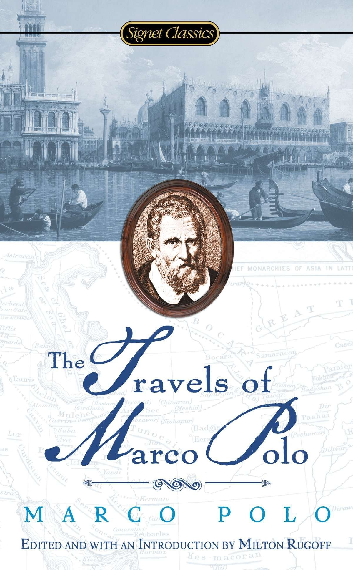 Travels of Marco Polo (Signet Classics): Amazon.in: Marco Polo, Milton  Rugoff, Howard Mittelmark: Books