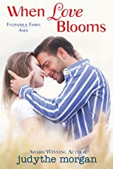When Love Blooms: Fitzpatrick Family Andy Kindle Edition