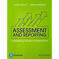 Assessment and Reporting: Celebrating Student Achievement