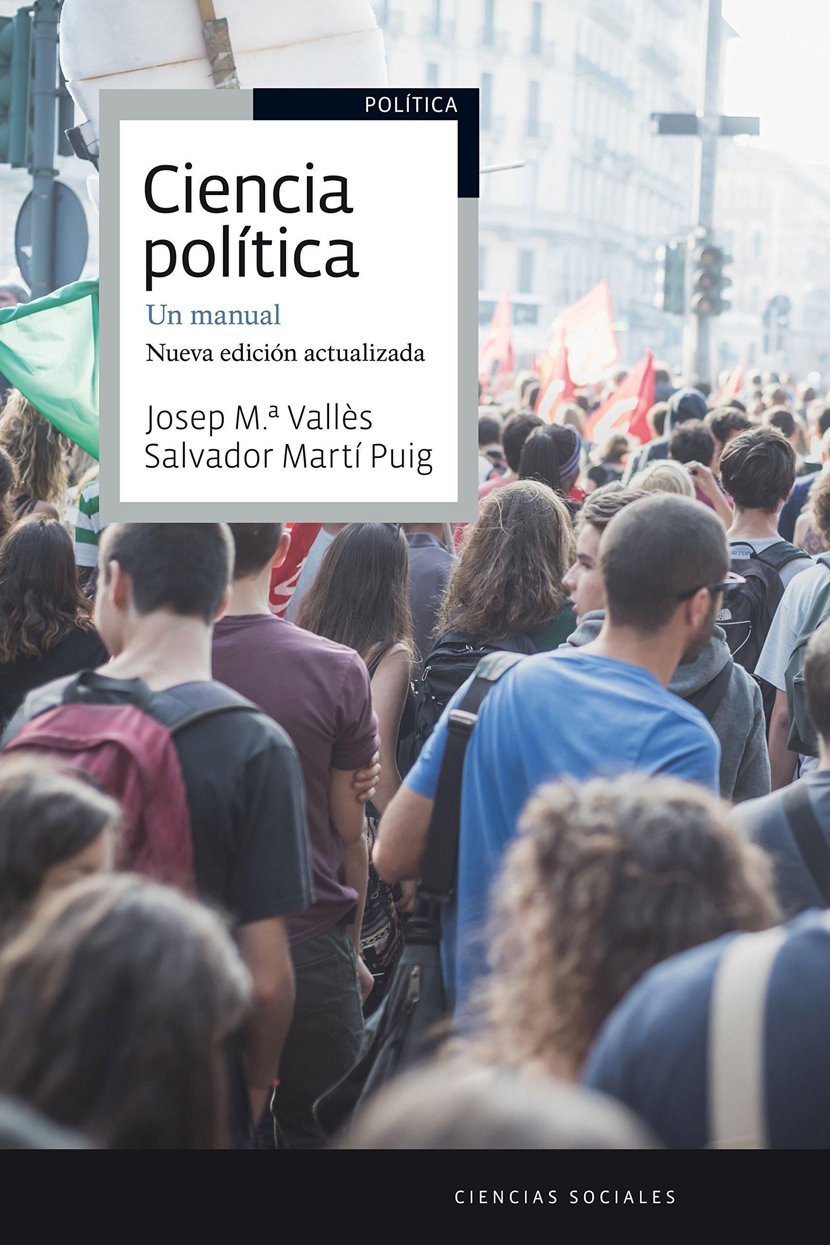 Ciencia política. Un manual: Nueva edición actualizada Ariel Ciencias Políticas: Amazon.es: Vallès, Josep Mª, Martí Puig, Salvador: Libros