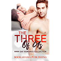 The Three Of Us: MMM Gay Romance Collection (English Edition)