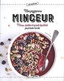 Mon programme minceur : Menus, recettes et conseils équilibrés pour toute l'année
