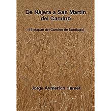 De Nájera a San Martín del Camino (Spanish Edition) Sep 04, 2014