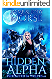 Hidden Alpha (Protected by Wolves #1)