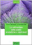 La coltivazione delle piante aromatiche e medicinali