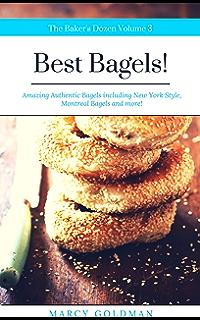 The Bakers Dozen Best Bagels: Best Bagels!