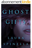Ghost Gifts (A Ghost Gifts Novel Book 1) (English Edition)
