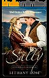 Sally: Stowaway Mail Order Bride: Mail Order Bride Romance (Brides of Dalton Book 5)