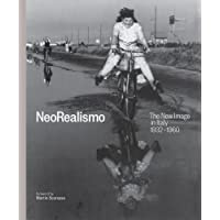 NeoRealismo: The New Image in Italy, 1932-1960