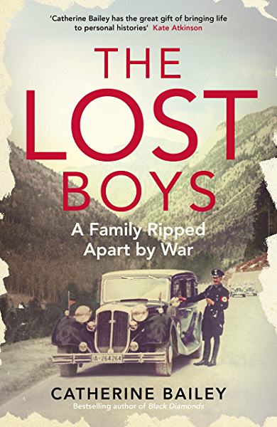 The Lost Boys: A Family Ripped Apart by War (English Edition) eBook: Bailey, Catherine: Amazon.es: Tienda Kindle