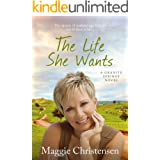 The Life She Wants (Granite Springs Book 3)