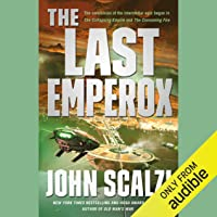 The Last Emperox: The Interdependency, Book 3