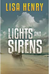 Lights and Sirens (Emergency Services Book 2) Kindle Edition