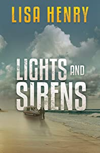 Lights and Sirens (Emergency Services Book 2)
