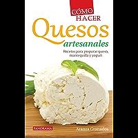 Cómo hacer quesos artesanales (Gastronomía) (Spanish Edition)