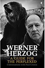 Werner Herzog – A Guide for the Perplexed Paperback