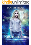 Resurrection (Immortal Soulless Book 1)