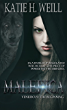 Malefica: Veneficus: The Beginning