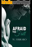 Afraid to Fall (Dennison Series Book 1)