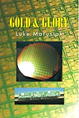 Gold & Glory Kindle Edition