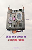 Distorted Fables