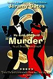 "He Said, She Said, ""Murder"": A ""He said, She said"" cozy mystery novel (He said, She said Mystery Series Book 1)"