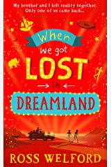 When We Got Lost in Dreamland Kindle Edition