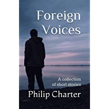Foreign Voices: A collection of short stories Dec 9, 2018
