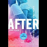 After. En mil pedazos (Serie After 2) Edición mexicana: (Serie After, 2)
