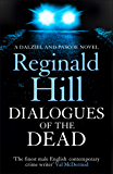 Dialogues of the Dead (Dalziel & Pascoe, Book 17)