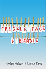 Freckle Face & Blondie Kindle Edition